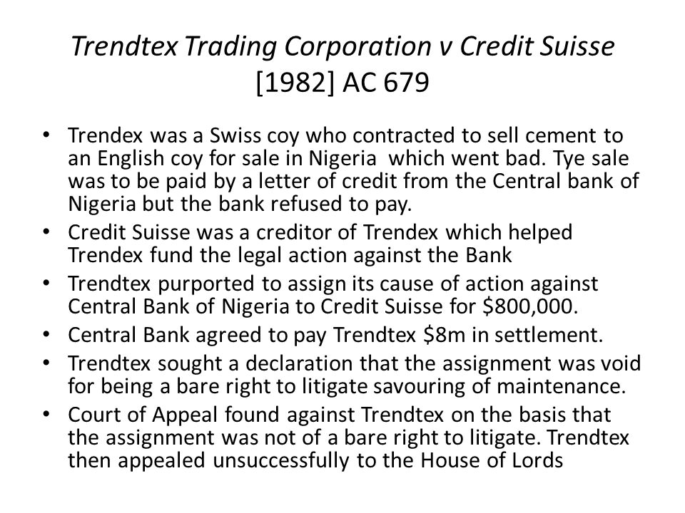 assignment of cause of action Assignment of a bare cause of action void as being champertous facts spv osus limited -v- hsbc international trust services (ireland) limited & ors [2015] iehc 602.